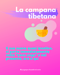 La campana Tibetana Yoga per bambini