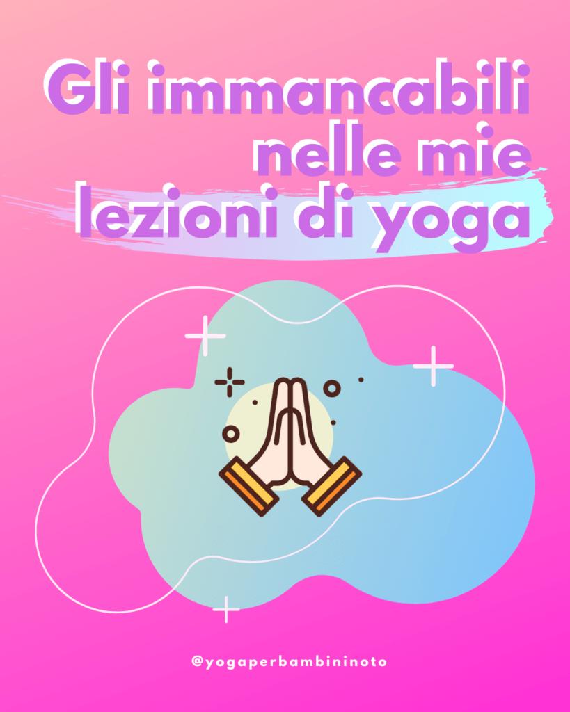 Gli Immancabili Nelle Mie Lezioni Di Yoga