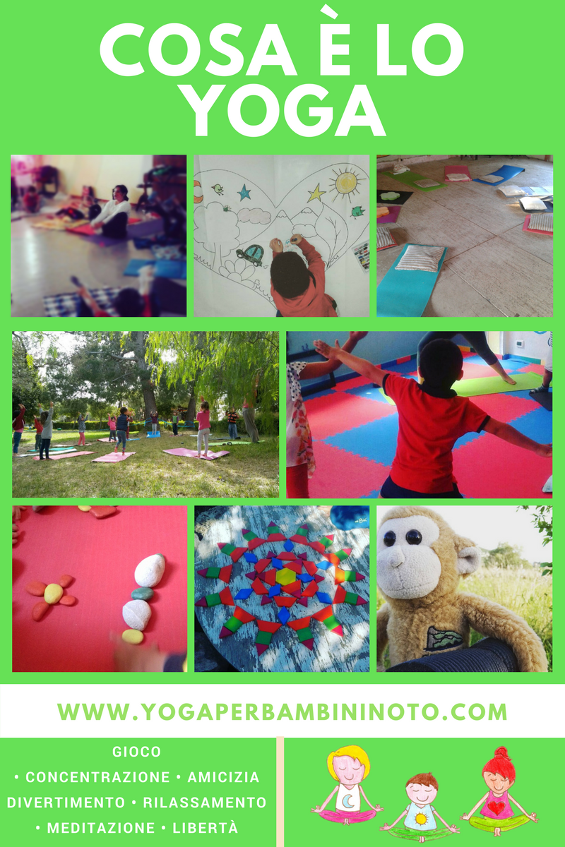 Yoga per bambini noto - Cosa è lo yoga